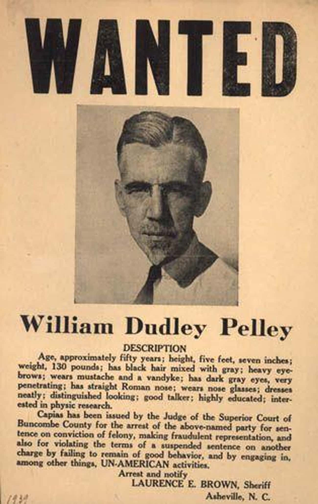 William Dudley Pelley, Christi is listed (or ranked) 4 on the list The Weirdest Third-Party Candidates in US History
