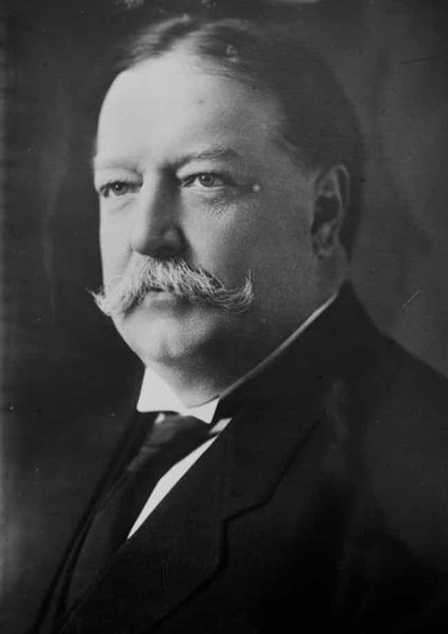 William Howard Taft is listed (or ranked) 4 on the list The Best Presidential Facial Hair