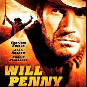 Will Penny is listed (or ranked) 23 on the list The Greatest Western Movies of the 1960s