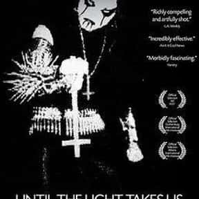 Until the Light Takes Us is listed (or ranked) 9 on the list The Best Documentary Movies On Shudder