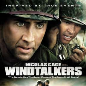 Windtalkers is listed (or ranked) 24 on the list The Best Nicolas Cage Movies