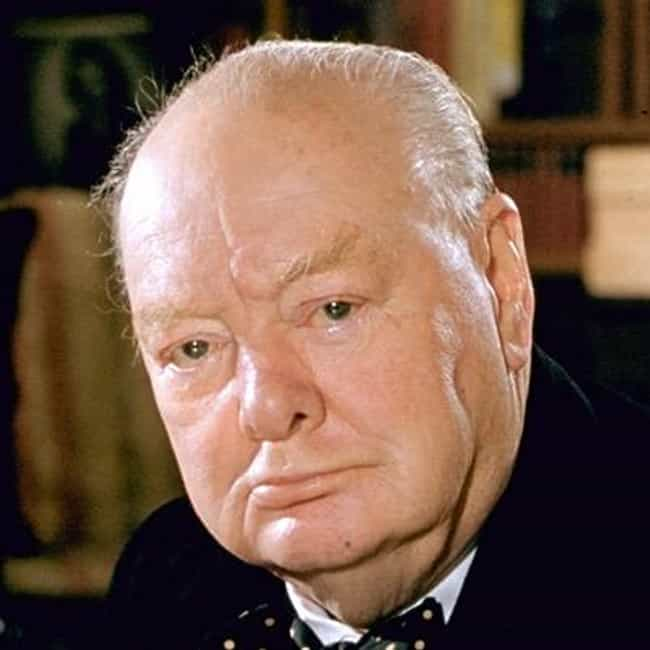 Winston Churchill is listed (or ranked) 2 on the list Dying Words: Last Words Spoken By Famous People At Death