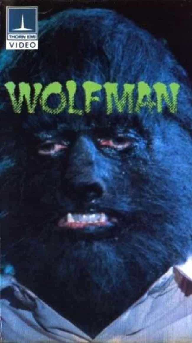 Wolfman is listed (or ranked) 2 on the list The Most Ridiculous VHS Covers Ever. Ever.