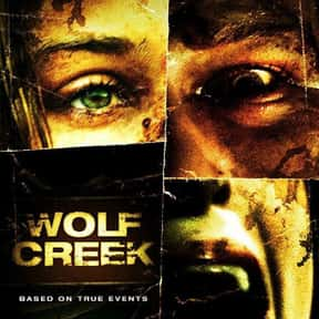 Wolf Creek is listed (or ranked) 12 on the list The Best Horror Movies Set in the Woods