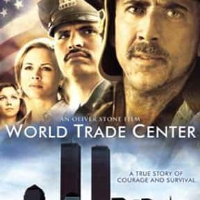 World Trade Center is listed (or ranked) 1 on the list The Best Movies About 9/11