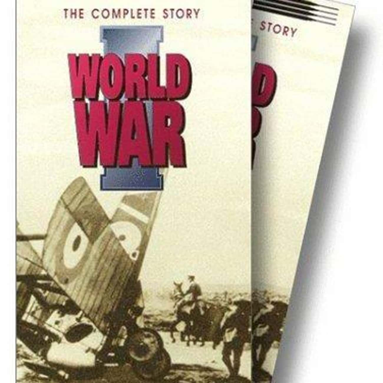 World War One is listed (or ranked) 3 on the list The Best WWI Television Documentaries