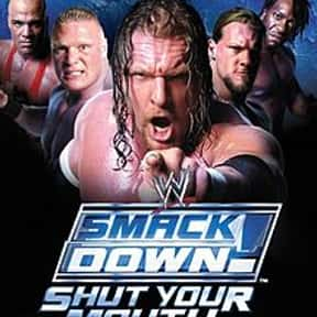 WWE SmackDown! Shut Your Mouth is listed (or ranked) 2 on the list The Best Wrestling Games of All Time
