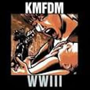 WWIII is listed (or ranked) 7 on the list The Best KMFDM Albums of All Time