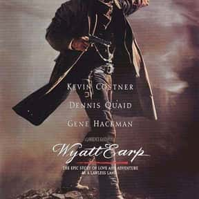 Wyatt Earp is listed (or ranked) 8 on the list The 30+ Best Modern Western Movies