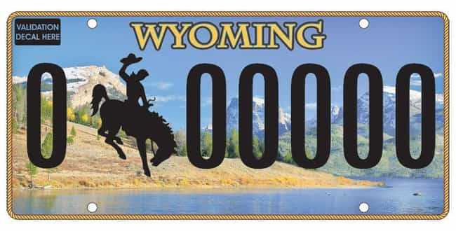 Wyoming is listed (or ranked) 1 on the list Every State License Plate Design, Ranked By How Much You Wish It Was On Your Ride