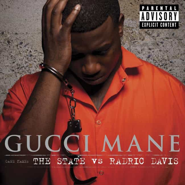 The State vs. Radric Davis is listed (or ranked) 1 on the list The Best Gucci Mane Albums of All Time
