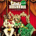 Tanu Weds Manu is listed (or ranked) 5 on the list The Best Bollywood Movies on Netflix