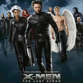 X-Men: The Last Stand is listed (or ranked) 23 on the list List of All Fantasy Movies