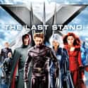 X-Men: The Last Stand is listed (or ranked) 9 on the list All X-Men Movies, Ranked Best to Worst