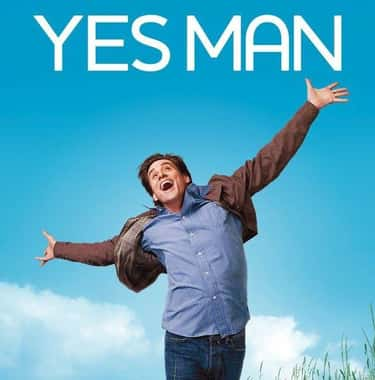 Yes Man is listed (or ranked) 2 on the list What To Watch If You Love 'Lodge 49'