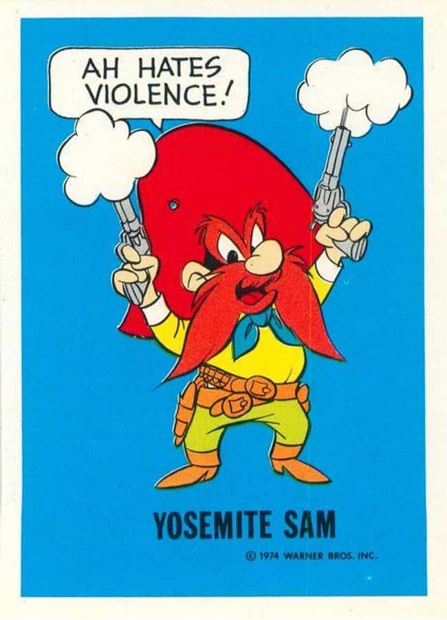 Yosemite Sam is listed (or ranked) 4 on the list The Most Excellent TV Character Mustaches