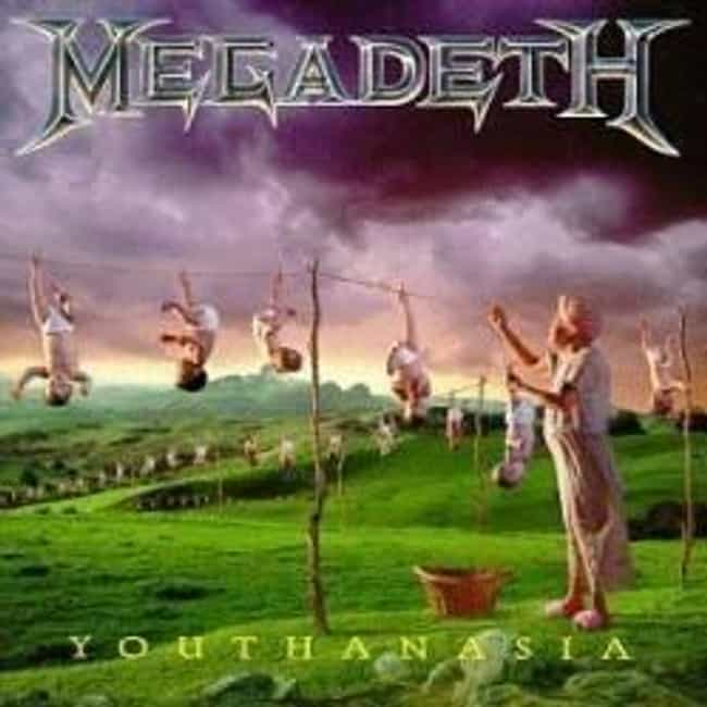Youthanasia is listed (or ranked) 4 on the list The Best Megadeth Albums of All Time