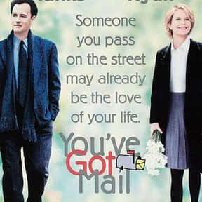 You've Got Mail is listed (or ranked) 6 on the list The Greatest Romantic Comedies Of All Time