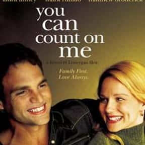 You Can Count on Me is listed (or ranked) 21 on the list The Best Matthew Broderick Movies