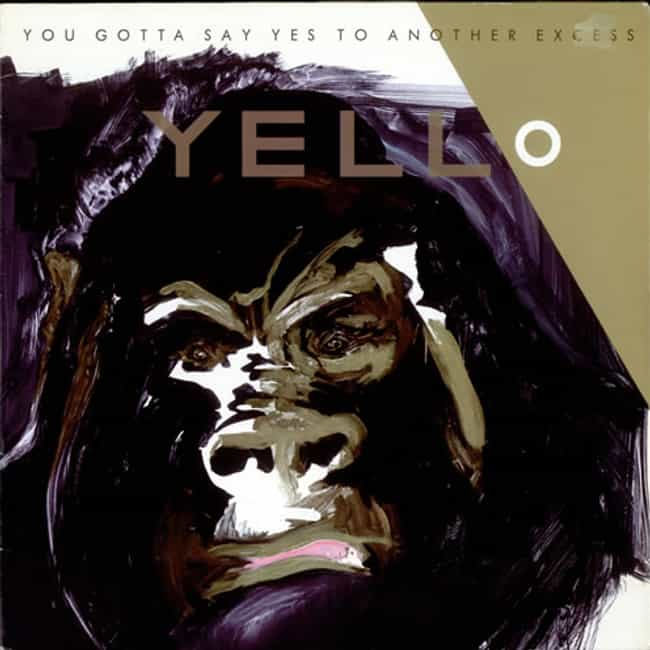 You Gotta Say Yes to Another E... is listed (or ranked) 4 on the list The Best Yello Albums of All Time