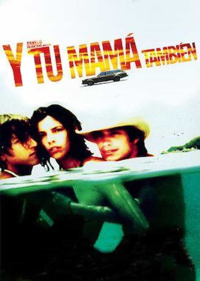 Y Tu Mamá También is listed (or ranked) 1 on the list The Best Mexican Movies On Netflix