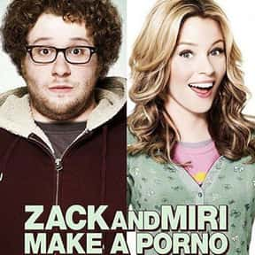 Zack and Miri Make a P*rno is listed (or ranked) 11 on the list The Best R-Rated Sex Comedies