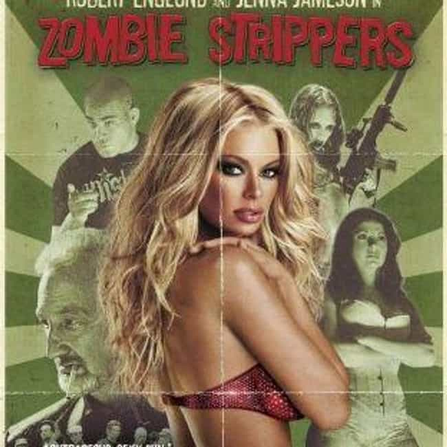 Zombie Strippers is listed (or ranked) 1 on the list The Best Jenna Jameson Movies