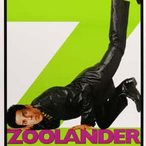 Zoolander is listed (or ranked) 21 on the list The Funniest Movies of the 2000s