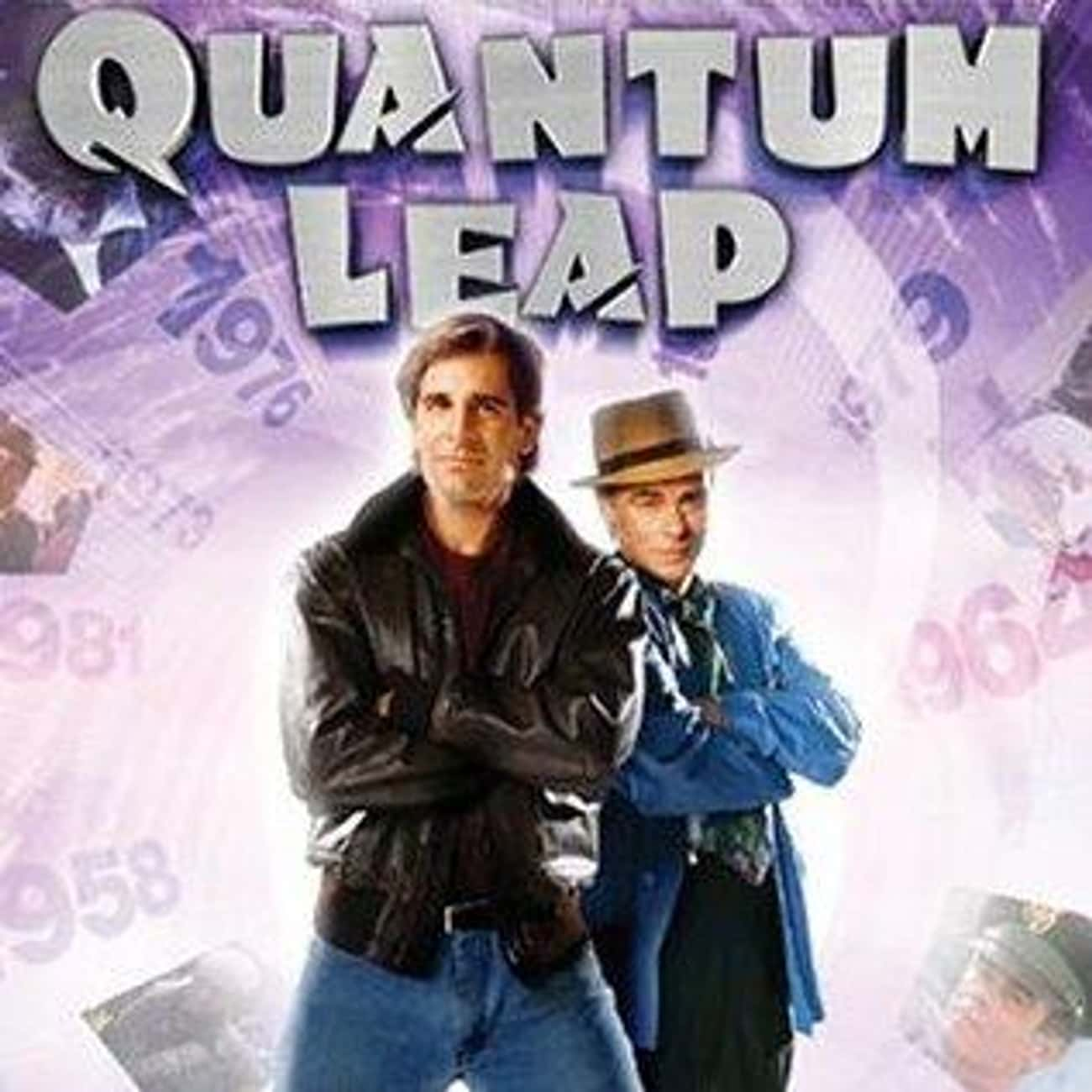 Quantum Leap is listed (or ranked) 3 on the list The Best Shows & Movies About Time Travel