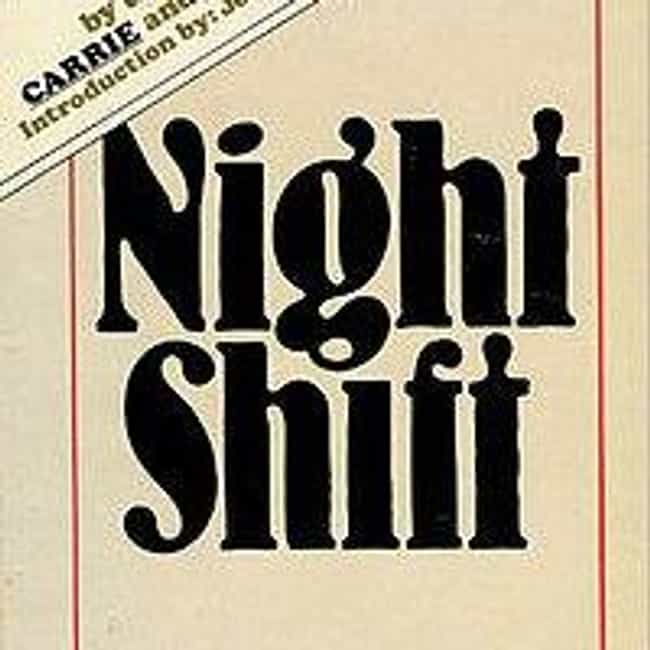 Night Shift is listed (or ranked) 4 on the list Underrated Stephen King Stories You Should Check Out