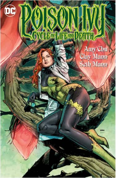 Poison Ivy is listed (or ranked) 1 on the list 11 Female Comics Characters Who Are Smarter Than You