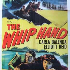 The Whip Hand is listed (or ranked) 24 on the list The Best Wisconsin Movies