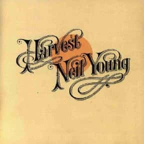 Harvest is listed (or ranked) 4 on the list The Best Neil Young Albums of All Time