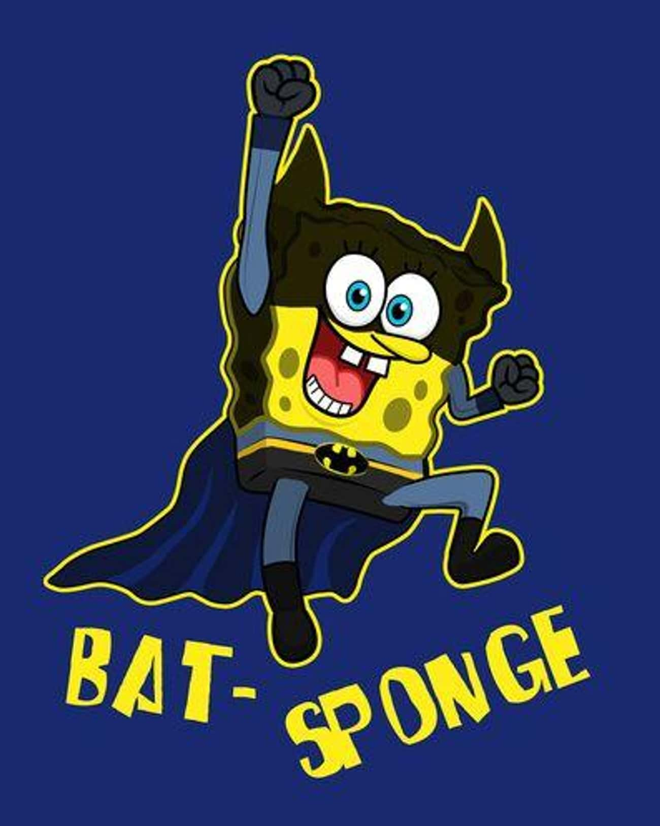 Bat-Sponge is listed (or ranked) 2 on the list 14 Times Animated Characters Dressed Up Like Batman