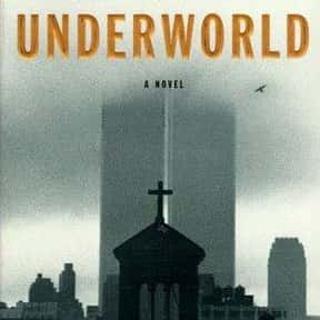 Underworld is listed (or ranked) 9 on the list The Best Postmodern Novels