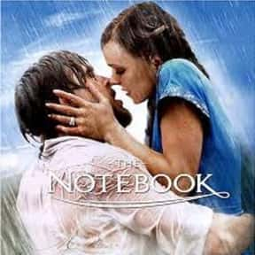 The Notebook is listed (or ranked) 4 on the list Romantic Movies Your Girlfriend Forces You To Watch