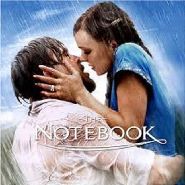 The Notebook is listed (or ranked) 4 on the list The Top Movies That Will Get You Laid