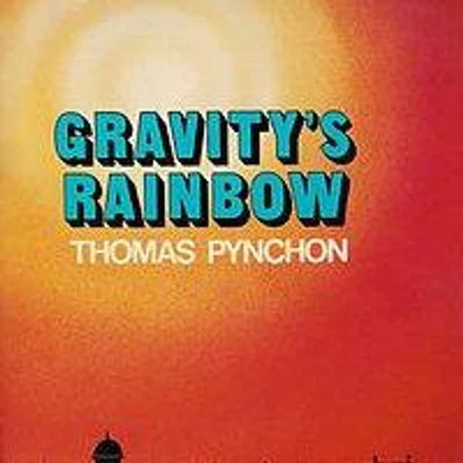 Gravity's Rainbow is listed (or ranked) 1 on the list 5 Hardest Books To Read (That Are Totally Worth It)