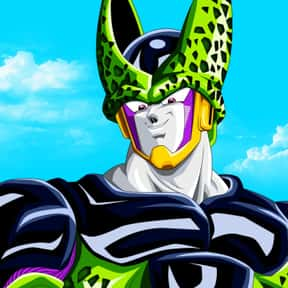 Cell is listed (or ranked) 9 on the list The Best Dragon Ball Z Characters of All Time