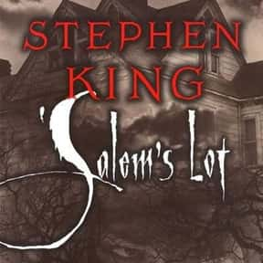 'Salem's Lot is listed (or ranked) 4 on the list The Scariest Novels of All Time