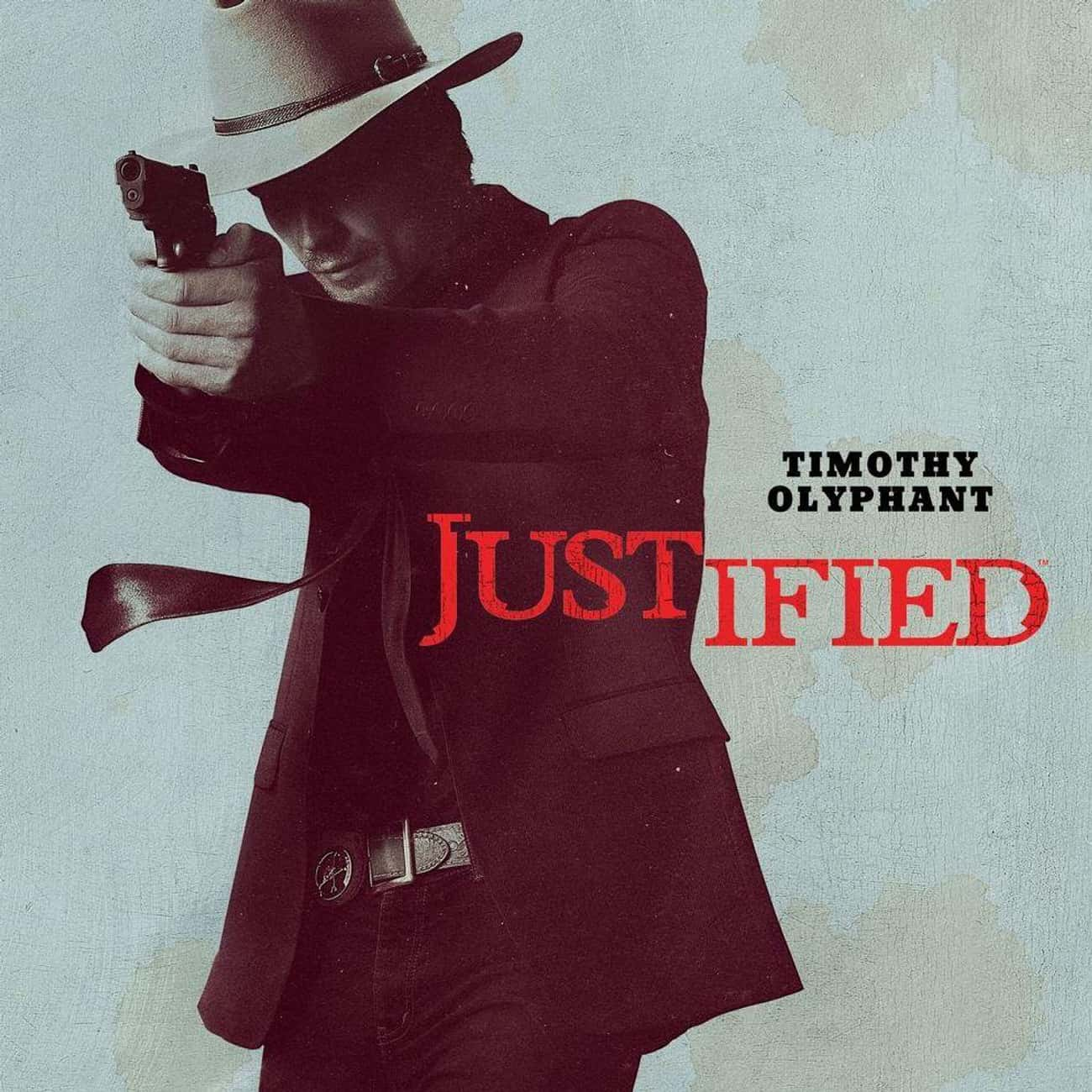 Justified is listed (or ranked) 1 on the list What To Watch If You Love 'Longmire'