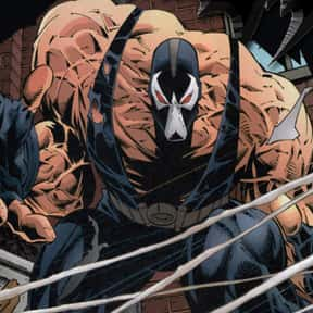 Bane is listed (or ranked) 12 on the list The Best Characters from the Batman Universe