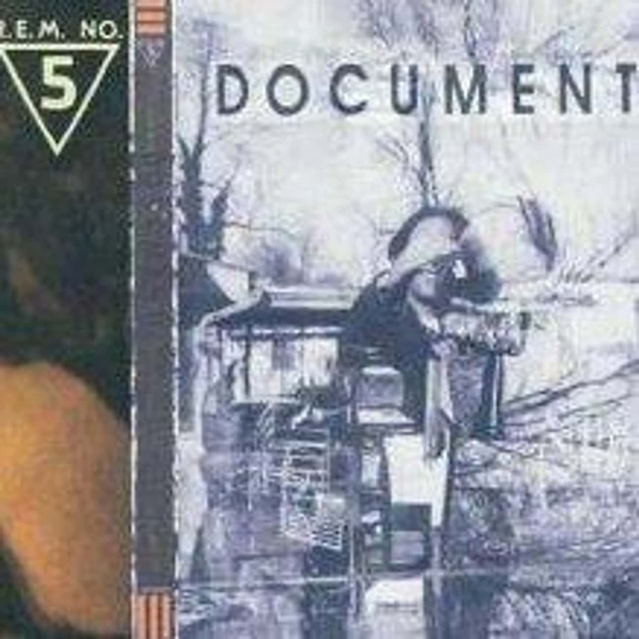 Document is listed (or ranked) 2 on the list The Best R.E.M. Albums of All Time