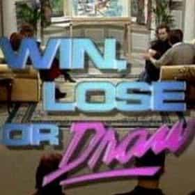 Win, Lose or Draw