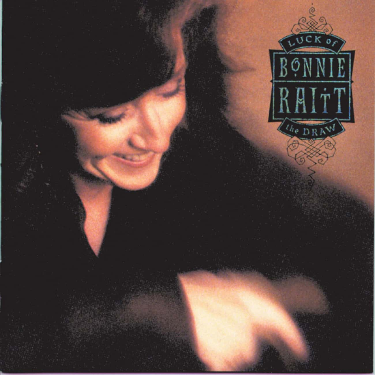 Luck of the Draw is listed (or ranked) 2 on the list The Best Bonnie Raitt Albums of All Time