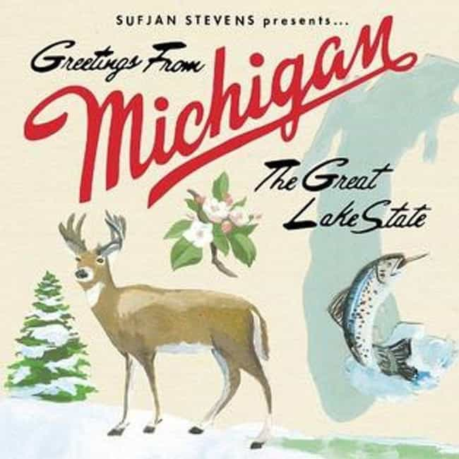 Michigan is listed (or ranked) 3 on the list The Best Sufjan Stevens Albums, Ranked