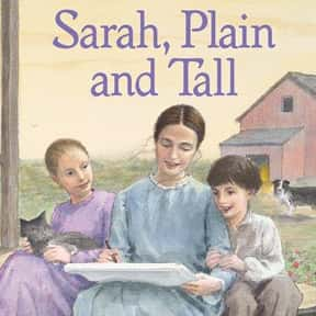 Sarah, Plain and Tall is listed (or ranked) 17 on the list The Best Books for Fourth Graders