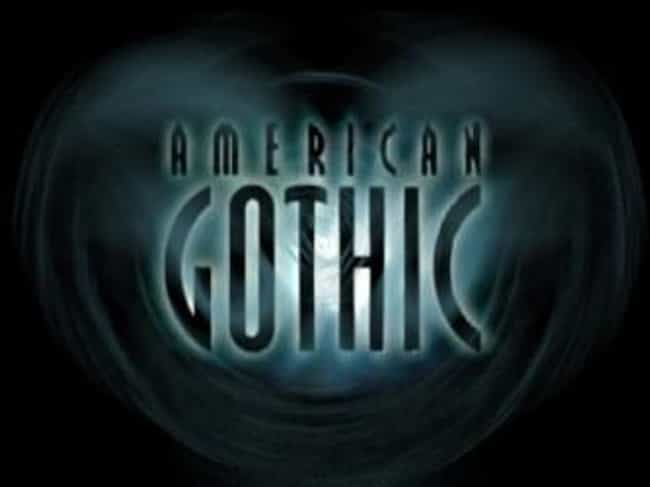 American Gothic is listed (or ranked) 1 on the list TV Shows Produced By Shaun Cassidy