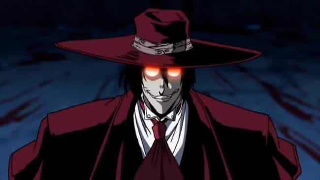 Alucard is listed (or ranked) 4 on the list 15 Anime Characters Who Are Hundreds of Years Old