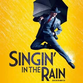 Singin' in the Rain is listed (or ranked) 10 on the list The Greatest Musicals Ever Performed on Broadway, Ranked